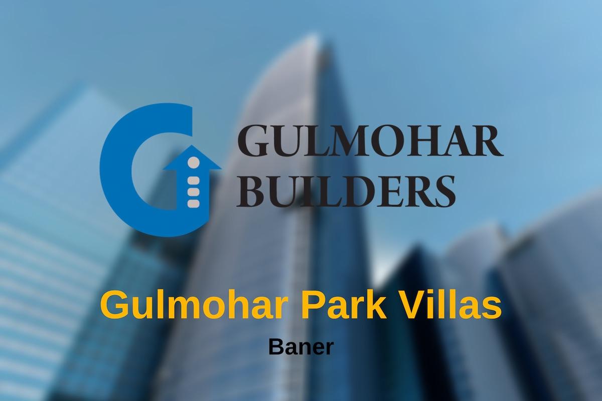 Gulmohar Park Villas